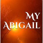 Sunday Snippet – My Abigail