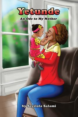 yetunde an ode to my mother by segilola salami book reading