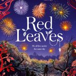 Red Leaves by Sita Brahmachari