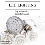 LED Lighting: Today's Top 10 Benefits