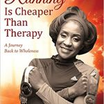 Book reading: Running Is Cheaper Than Therapy by Ouida Brown