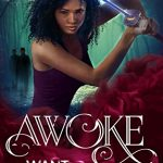 Sunday Snippet: AWOKE: The Want Series by K. T. Conte