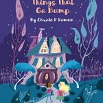 Sunday Snippet: Oh Susannah: Things That Go Bump by Carole P. Roman