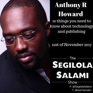 10 things you need to know about technology and publishing with Anthony R Howard