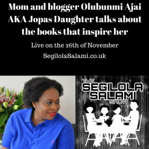 Mom and blogger Olubunmi Ajai AKA Jopas Daughter talks about the books that inspire her