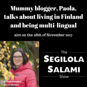 Mummy blogger, Paola, talks about living in Finland and being multi-lingual