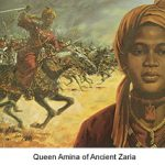 Have you heard of an AMAZING African woman called Queen Amina?