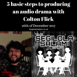 5 basic steps to producing an audio drama with Colton Flick