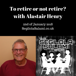 To retire or not retire? with Alastair Henry. top podcast show iTunes