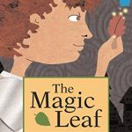 The Magic Leaf by Mary Feliciani shows the value of friendship