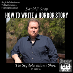 David F Gray How to write a horror story, Testimonials by Segilola Salami's Clients and Podcast Guests