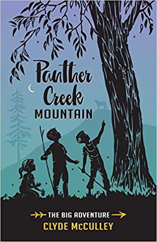 Sunday Snippet: PANTHER CREEK MOUNTAIN by Clyde McCulley book extract