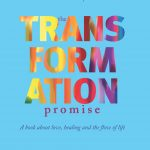 Sunday Snippet: The Transformation Promise: A Book About Love, Healing And The Flow Of Life