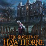Sunday Snippet: The Secrets of Hawthorne House by Donald Firesmith