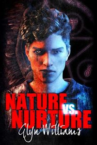 book cover art image supernatural drama horror fantasy fiction Sunday Snippet: Nature vs. Nurture by Glyn Williams