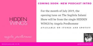 angela predhomme singer songwriter HIDDEN WINGS single sponsor of podcast The Segilola Salami Show