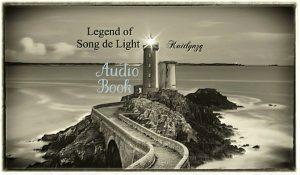 Audio Book_Legend of Song de Light audio book