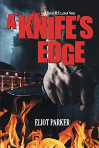 book cover blog post picture ebook thriller A Knife's Edge by Eliot Parker