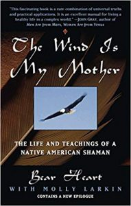 blog post book cover image Sunday Snippet: The Wind Is My Mother; The Life and Teachings of A Native American Shaman molly larkin author bear heart