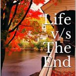 Character Interview: Life v/s The End: Life's a gift Live it by Tanumita Das Ray