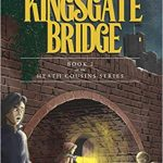 Sunday Snippet: The Heath Cousins and the Kingsgate Bridge by Eileen Hobbs