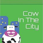 Character Interview from Children's Book Cow In The City by Jeanette Raine Harrison