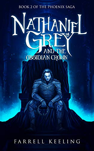 book cover ya fantasy novel Nathaniel Grey and the Obsidian Crown by Farrell Keeling