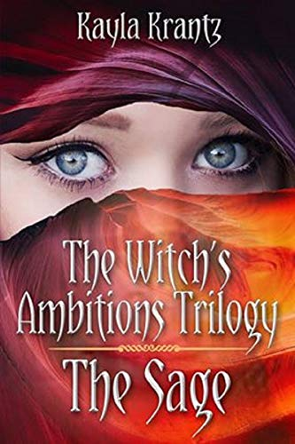 BOOK COVER YA Fantasy character interview The Sage (The Witch's Ambitions Trilogy #3) by Kayla Krantz