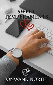 book cover Sweet Temperaments Kindle Edition by Tonwand North (Author)