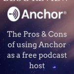 Review of Anchor as a free podcast host