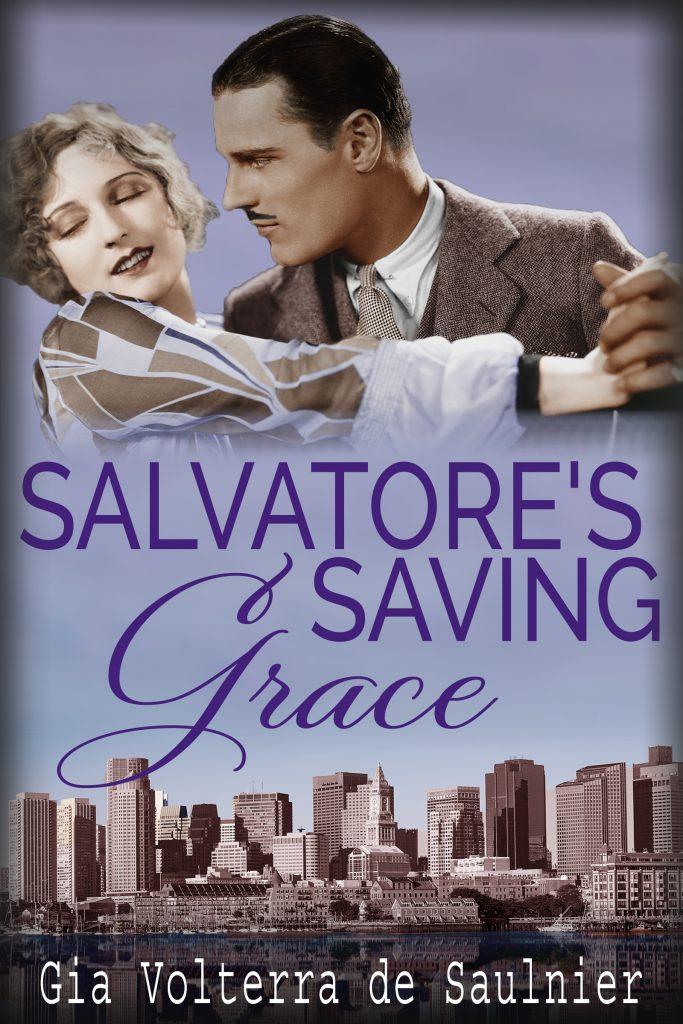 book cover 20th Century Historical Romance Salvatore's Saving Grace by Gia Volterra de Saulnier