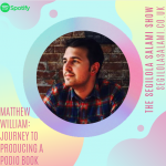 Matthew William: Journey to producing a podio book