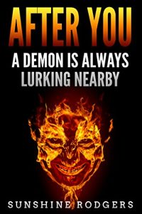 Character Interview: After You: A Demon is Always Lurking Nearby by Sunshine Rodgers