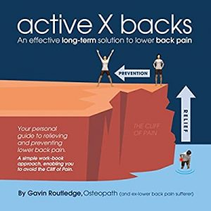 Active X Backs - An Effective Long-Term Solution to Lower Back Pain book cover