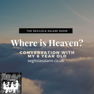 podcast conversation Where is heaven? Conversation with my 6 year old