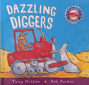 podcast episode book reading Dazzling Diggers (Amazing Machines) book cover