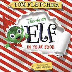 Book Reading: There's an Elf in Your Book by tom fletcher podcast book reading