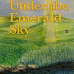 Chapter 6 from Under the Emerald Sky by Juliane Weber