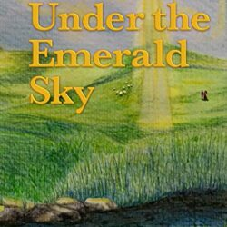 blog post Under the Emerald Sky by Juliane Weber