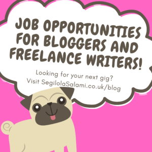 list of Job opportunities for bloggers and freelance writers published on Segilola Salami's lifestyle blog